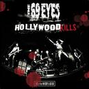 Hollywood Kills - Live At The Whisky A Go Go/The 69 Eyes