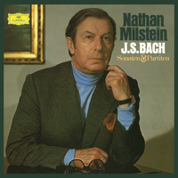 J.S. Bach: Sonatas and Partitas for Violin Solo BWV 1001-1006/Nathan Milstein