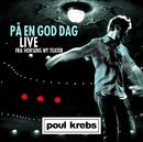 På En God Dag (Live Fra Horsens Ny Teater)/Poul Krebs