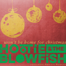 Won't Be Home For Christmas (feat. Abigail Hodges)/Hootie & The Blowfish
