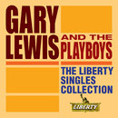The Liberty Singles Collection/Gary Lewis And The Playboys