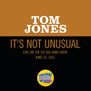 It's Not Unusual (Live On The Ed Sullivan Show, June 13, 1965)/Tom Jones