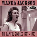 The Capitol Singles 1971-1973/Wanda Jackson