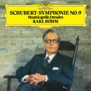 "Schubert: Symphony No. 9 ""The Great""/Staatskapelle Dresden, Karl Böhm"