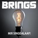 Mir singe Alaaf!/Brings
