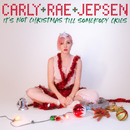 It's Not Christmas Till Somebody Cries/Carly Rae Jepsen