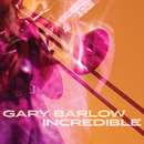 Incredible/Gary Barlow