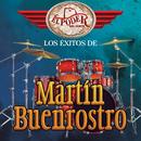 Los Éxitos De Martín Buenrostro/El Poder Del Norte