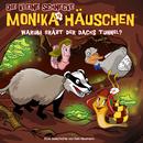 58: Warum gräbt der Dachs Tunnel?/Die kleine Schnecke Monika Häuschen