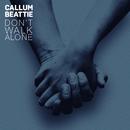 Don't Walk Alone/Callum Beattie