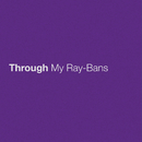 Through My Ray-Bans/Eric Church
