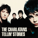 Tellin' Stories/The Charlatans