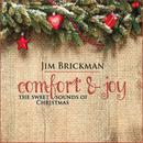 Comfort & Joy: The Sweet Sounds Of Christmas/Jim Brickman