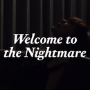Welcome to the Nightmare/杏子