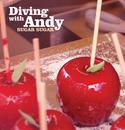 Sugar Sugar/Diving With Andy