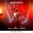 One Man Band (Ao Vivo / Vol. 2)/Suricato