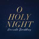 O Holy Night/Danielle Bradbery