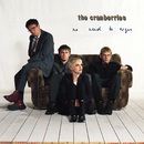 No Need To Argue (Remastered 2020)/The Cranberries