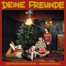 Das Weihnachtsalbum (Instrumentals)/Deine Freunde