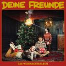 Das Weihnachtsalbum/Deine Freunde