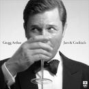 Jazz & Cocktails/Gregg Arthur