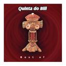 Best Of/Quinta Do Bill