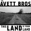 This Land Is Your Land/The Avett Brothers