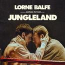 Jungleland (Original Motion Picture Score)/Lorne Balfe