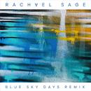 Blue Sky Days (Kenny Cash Remix)/Rachael Sage