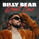 Billy Bear Don't Care/Stress