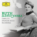 Ruth Slenczynska - Complete American Decca Recordings/Ruth Slenczynska
