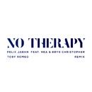 No Therapy (Toby Romeo Remix) (feat. Nea, Bryn Christopher)/Felix Jaehn