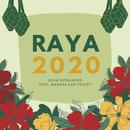 Raya 2020 (feat. Marsha Milan, Velvet Aduk)/Estranged