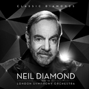 Classic Diamonds With The London Symphony Orchestra/Neil Diamond