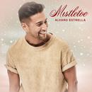 Mistletoe/Alvaro Estrella