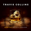 Rainy Day (Acoustic Sessions)/Travis Collins