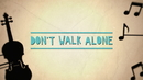 Don't Walk Alone (Lyric Video)/Callum Beattie