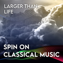 Spin On Classical Music 3 - Larger Than Life/ヘルベルト・フォン・カラヤン