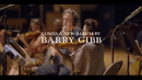 Greenfields: The Gibb Brothers' Songbook (Vol. 1 / Album Trailer)/Barry Gibb
