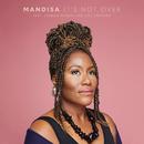 It's Not Over (feat. Jasmine Murray, Rita Springer)/Mandisa