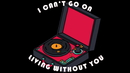 I Can't Go On Living Without You (Arranged Band Version / Lyric Video)/ELTON JOHN