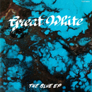 The Blue EP/Great White