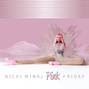 Pink Friday/Nicki Minaj