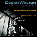 The Maybeck Recital Series, Vol. 25/Cedar Walton