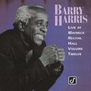 The Maybeck Recital Series, Vol. 12/Barry Harris