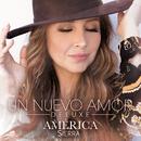 Un Nuevo Amor (Deluxe)/América Sierra