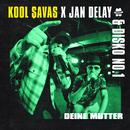 Diskoteque: Deine Mutter (feat. Kool Savas)/Jan Delay, Disko No.1