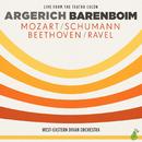 Argerich - Barenboim - Mozart, Schumann, Beethoven, Ravel/Martha Argerich, Daniel Barenboim, West-Eastern Divan Orchestra