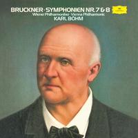 Bruckner: Symphonies No. 7 & No. 8/Wiener Philharmoniker, Karl Böhm