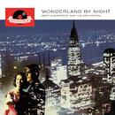 Wonderland By Night (Remastered)/Bert Kaempfert And His Orchestra